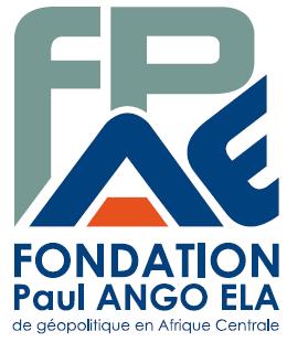Fondation Paul ANGO ELA de géopolitique en Afrique Centrale